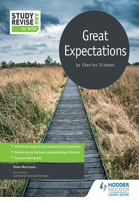 Study and Revise for GCSE: Great Expectations | Peter Morrisson | Hodder