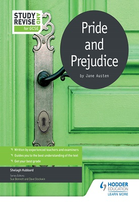 Study and Revise for GCSE: Pride and Prejudice | Shelagh Hubbard | Hodder