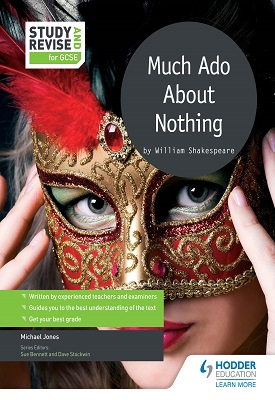 Study and Revise for GCSE: Much Ado About Nothing | Mike Jones | Hodder