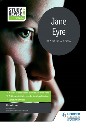 Study and Revise for GCSE: Jane Eyre | Mike Jones | Hodder