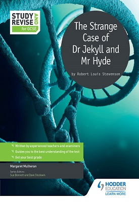 Study and Revise for GCSE: The Strange Case of Dr Jekyll and Mr Hyde   Mulheran, Margaret   Hodder