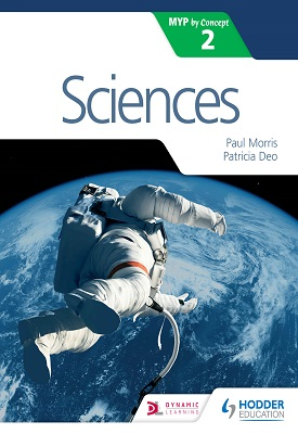 Sciences for the IB MYP 2 | Paul Morris, Patricia Deo | Hodder