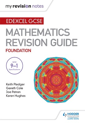 Edexcel GCSE Maths Foundation: Mastering Mathematics Revision Guide | Keith Pledger | Hodder