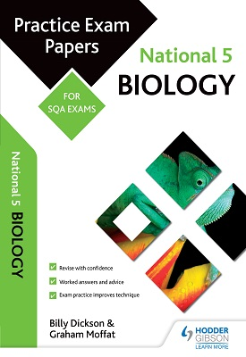 National 5 Biology: Practice Papers for SQA Exams | Graham Moffat, Billy Dickson | Hodder
