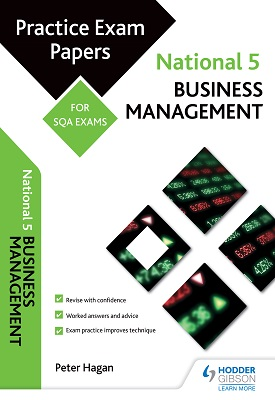 National 5 Business Management: Practice Papers for SQA Exams | Peter Hagan | Hodder