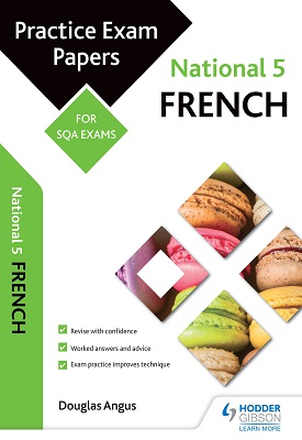 National 5 French: Practice Papers for SQA Exams | Claire Wood | Hodder