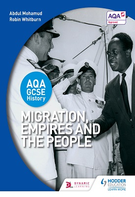 AQA GCSE History: Migration, Empires and the People | Abdul Mohamud, Robin Whitburn | Hodder