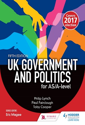 UK Government and Politics for AS/A-level (Fifth Edition) | Philip Lynch, Paul Fairclough,Toby Cooper | Hodder