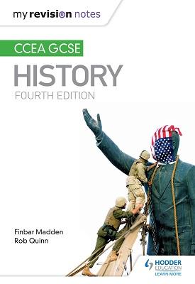 My Revision Notes: CCEA GCSE History Fourth Edition | Madden Finbar, Rob Quinn | Hodder