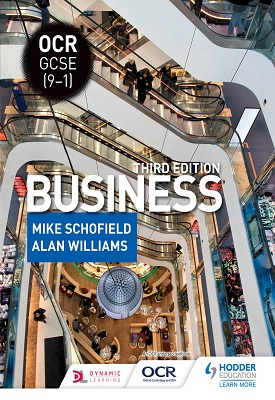 OCR GCSE (9-1) Business, Third Edition | Mike Schofield, Alan Williams | Hodder