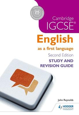 Cambridge IGCSE English First Language Study and Revision Guide   John Reynolds   Hodder