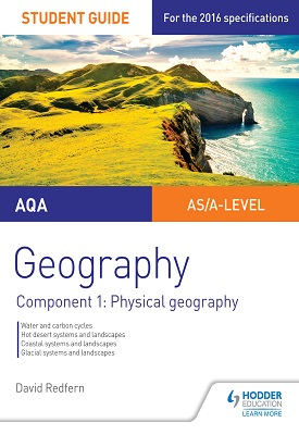 AQA AS/A-level Geography Student Guide: Component 1: Physical Geography | David Redfern | Hodder