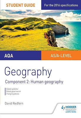 AQA AS/A Level Geography Student Guide: Component 2: Human Geography | David Redfern | Hodder