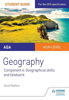 AQA A-level Geography Student Guide 4: Geographical Skills and Fieldwork | David Redfern | Hodder