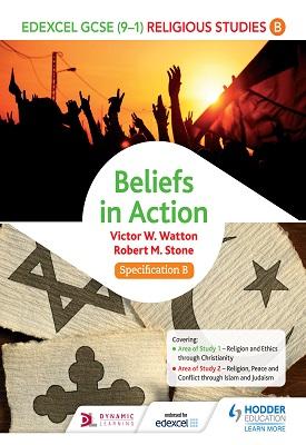 Edexcel Religious Studies for GCSE (9-1): Beliefs in Action (Specification B) | Victor W. Watton | Hodder