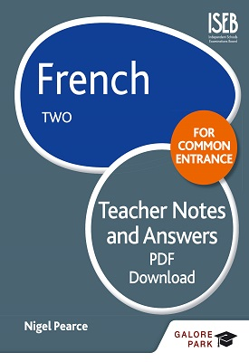 French for Common Entrance Two Teacher Notes & Answers | Nigel Pearce | Hodder