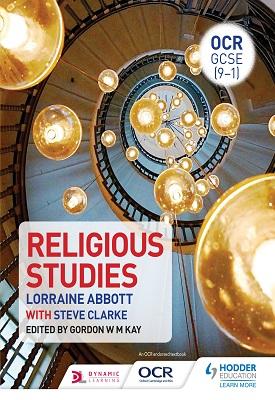 OCR GCSE (9-1) Religious Studies | Lorraine Abbott, Gordon Kay , Steve Clarke | Hodder