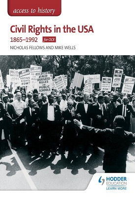 Access to History: Civil Rights in the USA 1865-1992 for OCR | Nicholas Fellows, Mike Wells | Hodder