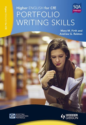 Higher English for CfE: Portfolio Writing Skills | Ralston, Andrew G.; Firth, Mary M. | Hodder