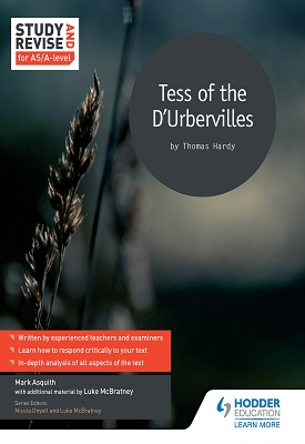 Study and Revise for AS/A-level: Tess of the D'Urbervilles | Asquith, Mark;McBratney, Luke | Hodder