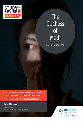 Study and Revise for AS/A-level: The Duchess of Malfi   Morrisson, Peter   Hodder