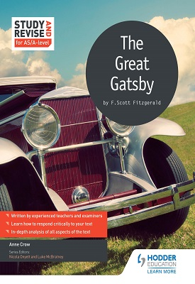 Study and Revise for AS/A-level: The Great Gatsby | Crow, Anne | Hodder