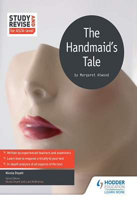 Study and Revise for AS/A-level: The Handmaid's Tale | Onyett, Nicola | Hodder