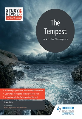 Study and Revise for AS/A-level: The Tempest | Eddy, Steve | Hodder