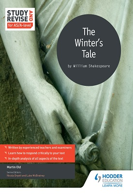 Study and Revise for AS/A-level: The Winter's Tale | Old, Martin | Hodder