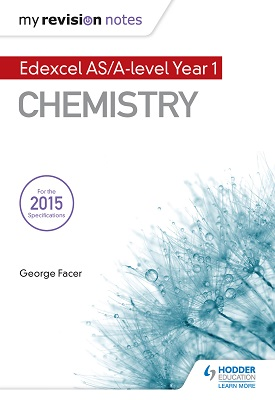 My Revision Notes: Edexcel AS Chemistry | Facer, George | Hodder