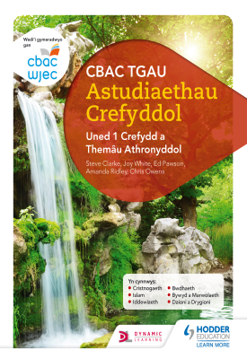 WJEC GCSE Religious Studies: Unit 1 Religion and Philosophical Themes Welsh-language edition | Joy White, Chris Owens | Hodder