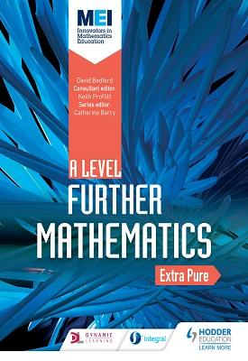MEI Further Maths: Extra Pure Maths | David Bedford | Hodder