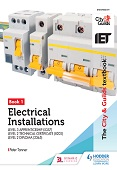The City & Guilds Textbook: Book 1 Electrical Installations for the Level 3 Apprenticeship