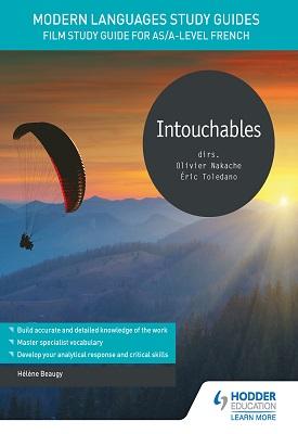 Modern Languages Study Guides: Intouchables | Hélène Beaugy | Hodder