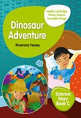 Hodder Cambridge Primary Science Story Book C Foundation Stage Dinosaur Adventure