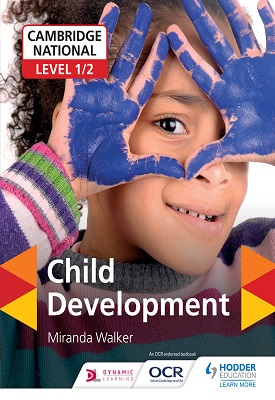 Cambridge National Level 1/2 Child Development | Miranda Walker | Hodder
