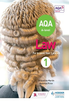 AQA A-level Law for Year 1/AS | Jacqueline Martin, Nicholas Price | Hodder
