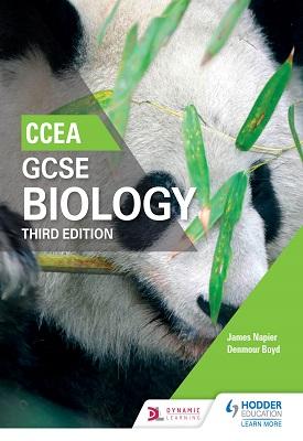 CCEA GCSE Biology Third Edition | Denmour Boyd, James Napier | Hodder