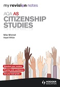 My Revision Notes: AQA AS Citizenship Studies