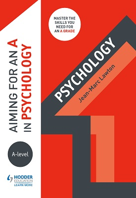 Aiming for an A in A-level Psychology | Jean-Marc Lawton | Hodder
