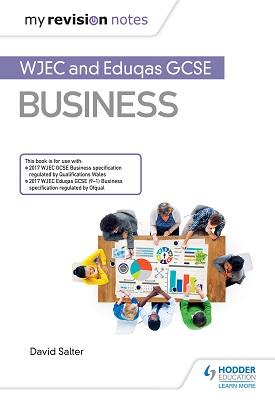 My Revision Notes: WJEC and Eduqas GCSE Business | David Salter | Hodder