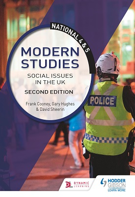 National 4 & 5 Modern Studies: Social issues in the UK: Second Edition | Frank Cooney; David Sheerin; Gary Hughes | Hodder
