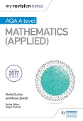 My Revision Notes: AQA A Level Maths - Applied