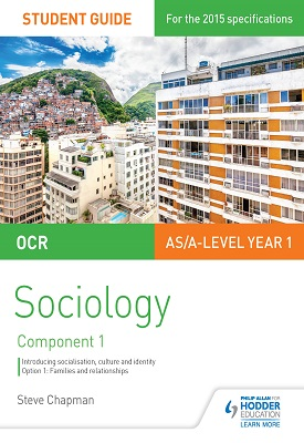 OCR Sociology Student Guide 1: Socialisation, Culture and Identity with Family | Chapman, Steve | Hodder