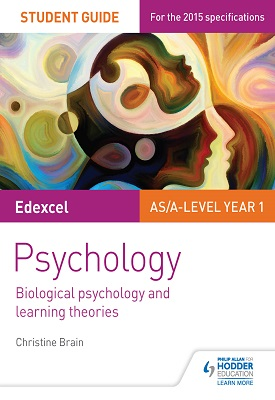 Edexcel Psychology Student Guide 2: Biological psychology and learning theories | Brain, Christine | Hodder
