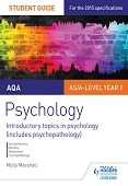 AQA Psychology Student Guide 1: Introductory topics in psychology (includes psychopathology)
