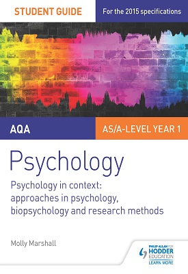 AQA Psychology Student Guide 2: Psychology in context: Approaches in psychology, biopsychology and research methods | Marshall, Molly | Hodder