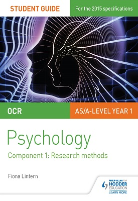 OCR Psychology Student Guide 1: Component 1: Research methods | Lintern, Fiona | Hodder
