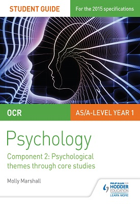 OCR Psychology Student Guide 2: Component 2: Psychological themes through core studies | Marshall, Molly | Hodder