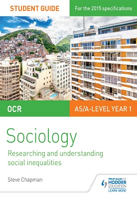 OCR Sociology Student Guide 2: Researching and understanding social inequalities | Chapman, Steve | Hodder